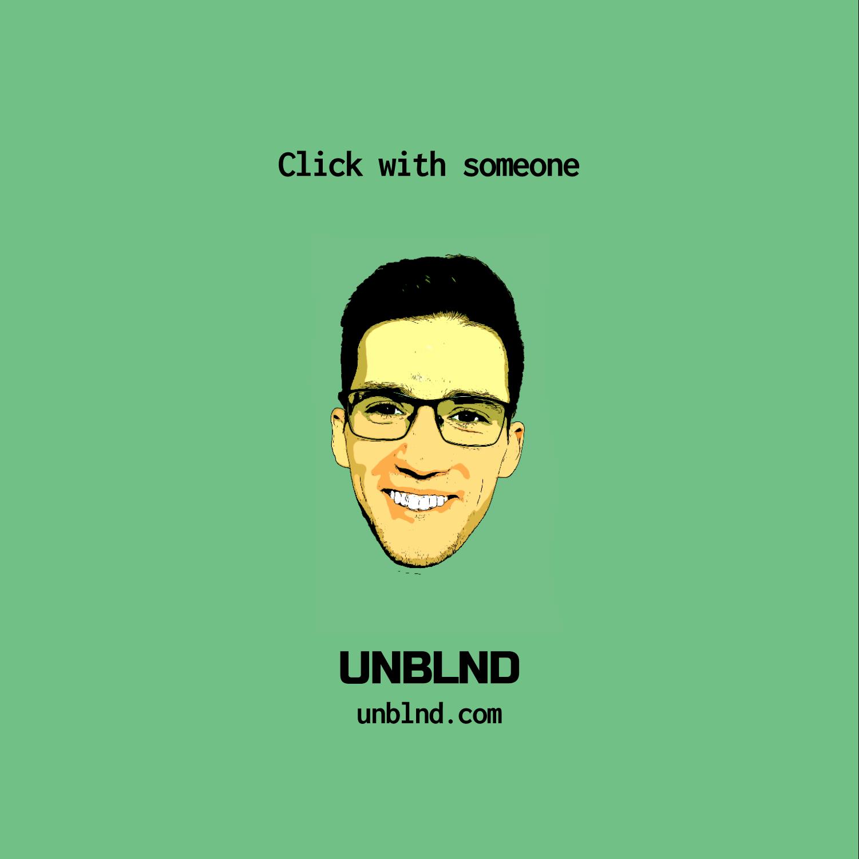 Ambassador Balazs - Make new friends | UNBLND